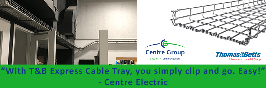 Centre Electric with T&B Express Cable Tray