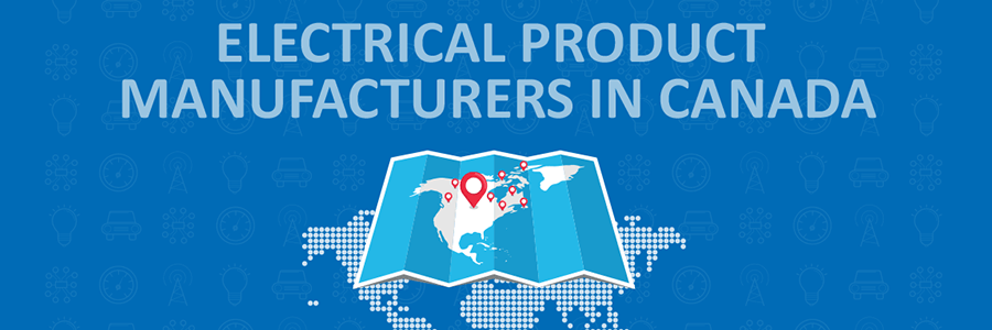 Electrical Product Manufacturers in Canada
