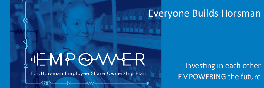 E.B. Horsman & Son Announces EMPOWER, Employee Share Ownership Plan (ESOP)