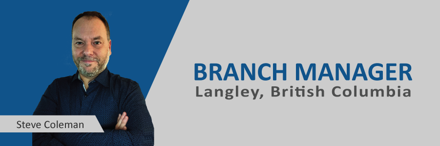 Announcing: Steve Coleman, New Langley Branch Manager