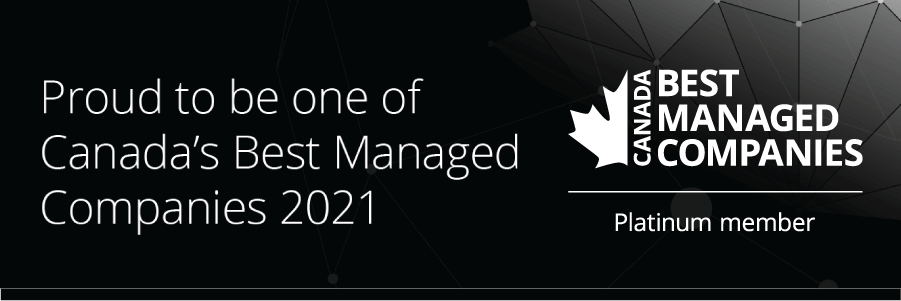 Awarded Canada's Best Managed Companies!