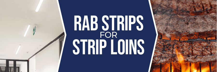 Promo: RAB Strips for Strip Loins!