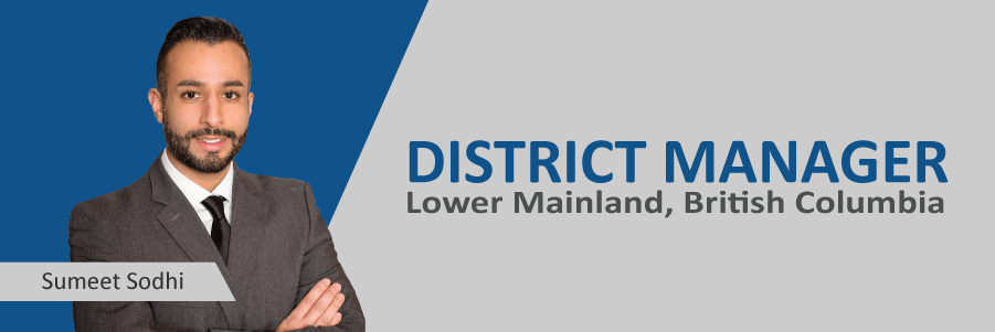 Announcing: Sumeet Sodhi, New Lower Mainland District Manager